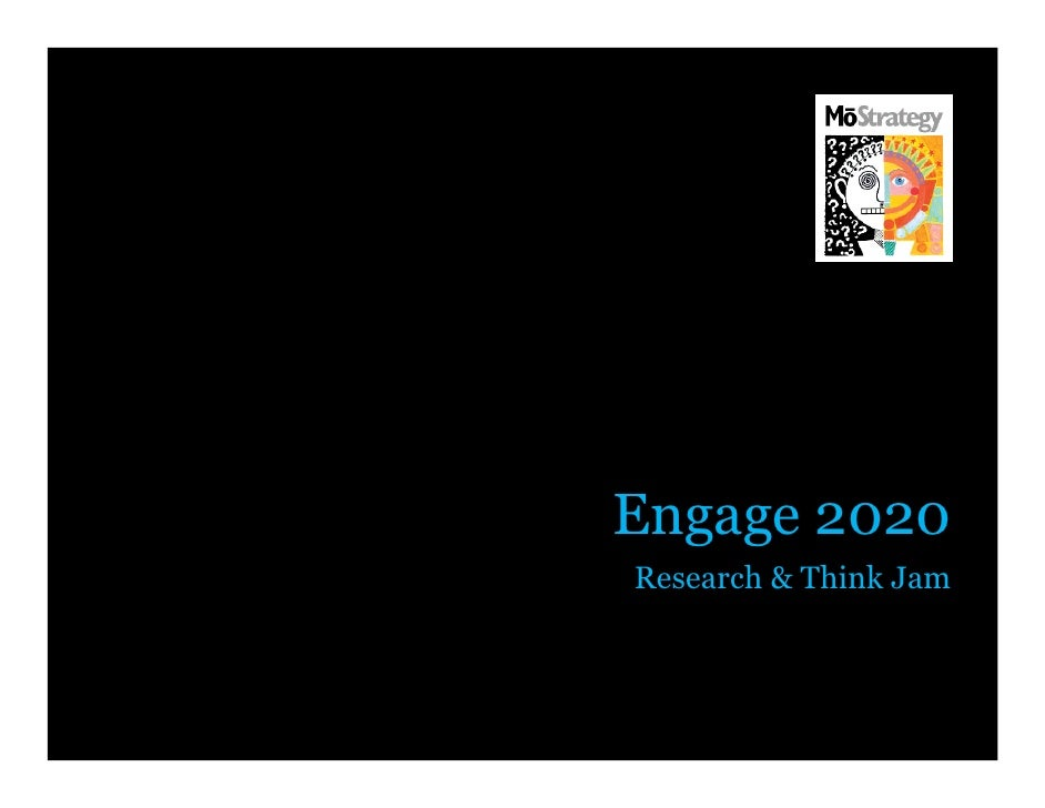 Engage 2020 Research & Think Jam                       1