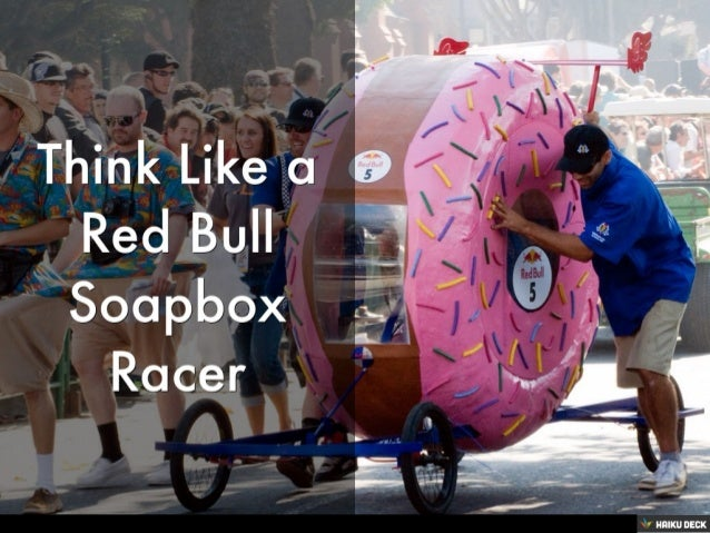 Think Like a Red Bull Soapbox Racer: Tips from #TeamHaikuDeck