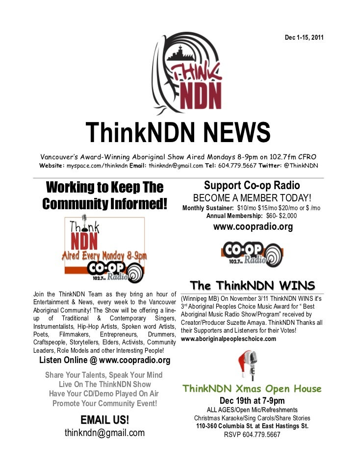 Dec 1-15, 2011                    ThinkNDN NEWS  Vancouver's Award-Winning Aboriginal Show Aired Mondays 8-9pm on 102.7fm ...