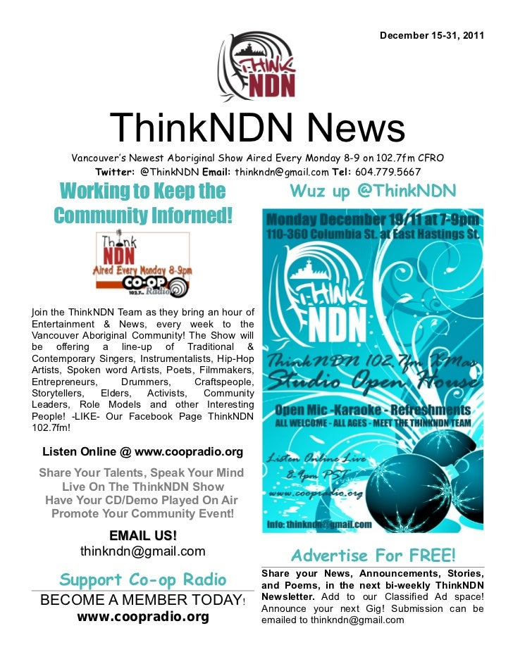 December 15-31, 2011                 ThinkNDN News        Vancouver's Newest Aboriginal Show Aired Every Monday 8-9 on 102...