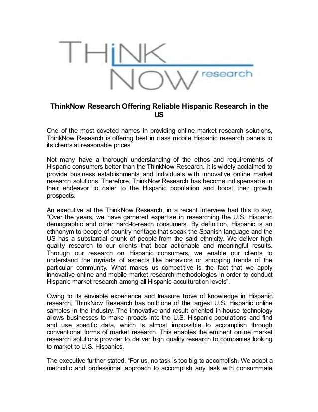 ThinkNow Research Offering Reliable Hispanic Research in the  US  One of the most coveted names in providing online market...
