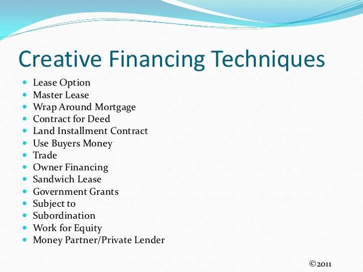 Creative Financing Techniques Pt