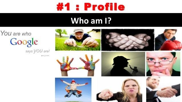 #2 : People' Perception Youarewhatotherssayyou, unlessprovenotherwise