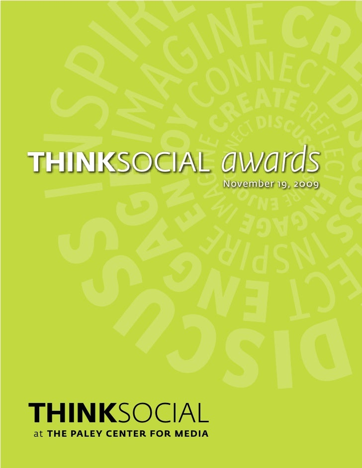 THINKSOCIAL                     awards                                 November 19, 2009     THINKSOCIAL at THE PALEY CENT...