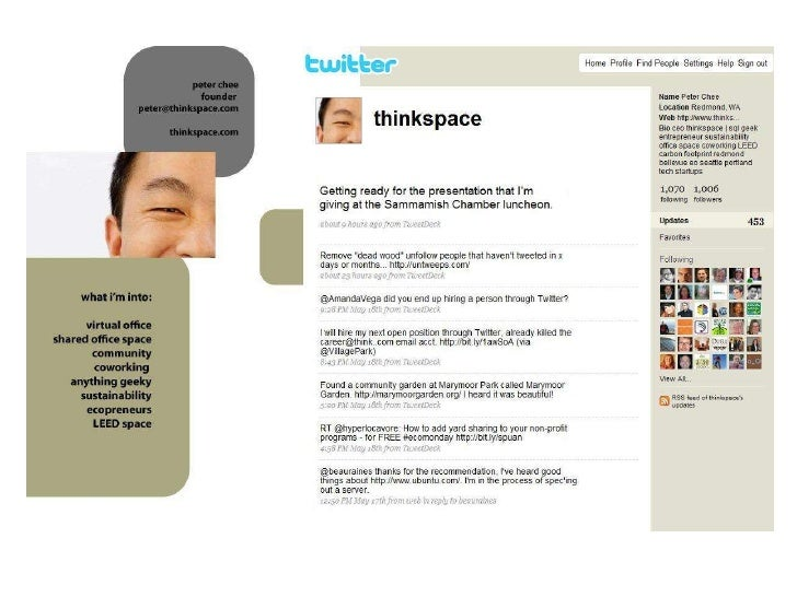 Twitter Search by Location    • Use: Twitterholic.com • Follow active people like @realtordan62 in   your community • http...