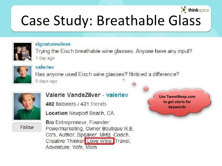 Case Study: Breathable Glass 1. Username: Eisch; BreathableWineGlass; MercerImports;    CathyMercer and use a real photo o...