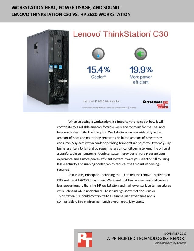 WORKSTATION HEAT, POWER USAGE, AND SOUND:LENOVO THINKSTATION C30 VS. HP Z620 WORKSTATION                         When sele...
