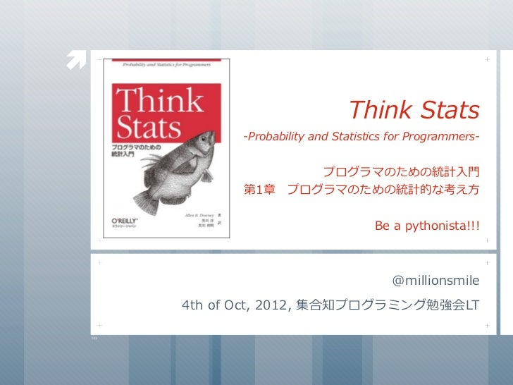                                      Think	  Stats             -Probability	  and	  Statistics	  for	  Programmers-      ...