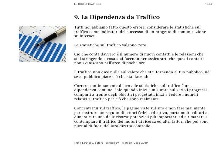LE DODICI TRAPPOLE                                                        18-36     9. La Dipendenza da Traffico Tutti noi...