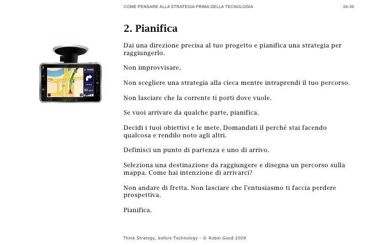 COME PENSARE ALLA STRATEGIA PRIMA DELLA TECNOLOGIA                        26-36     2. Pianifica Dai una direzione precisa...