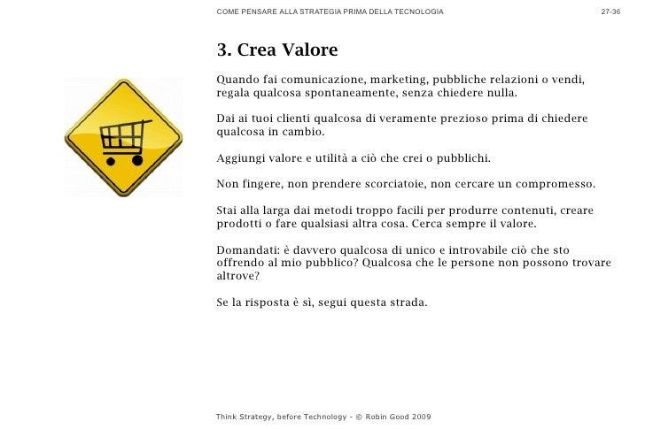 COME PENSARE ALLA STRATEGIA PRIMA DELLA TECNOLOGIA                        27-36     3. Crea Valore Quando fai comunicazion...