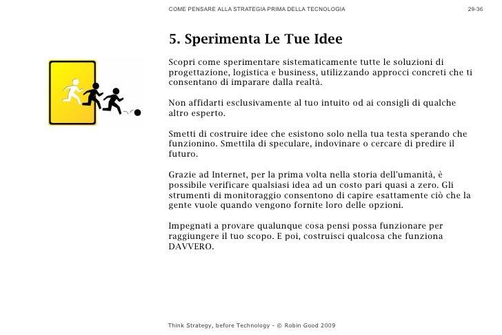 COME PENSARE ALLA STRATEGIA PRIMA DELLA TECNOLOGIA                        29-36     5. Sperimenta Le Tue Idee Scopri come ...