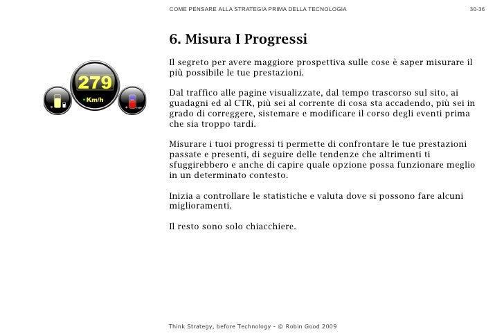 COME PENSARE ALLA STRATEGIA PRIMA DELLA TECNOLOGIA                         30-36     6. Misura I Progressi Il segreto per ...