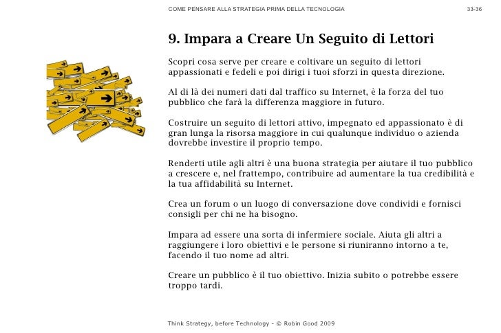 COME PENSARE ALLA STRATEGIA PRIMA DELLA TECNOLOGIA                       33-36     9. Impara a Creare Un Seguito di Lettor...
