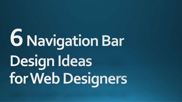 6 Navigation Bar Design Ideas for Web Designers