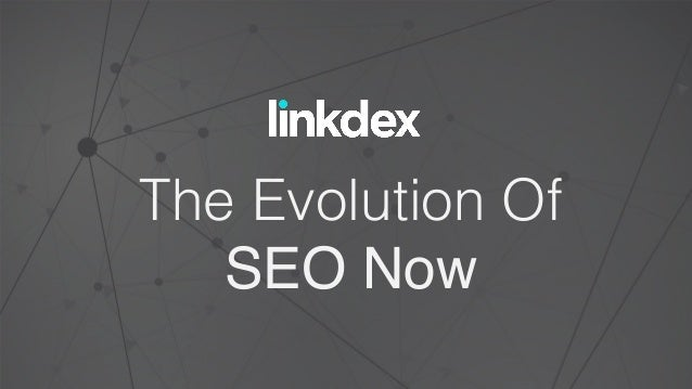 The Evolution Of! SEO Now!