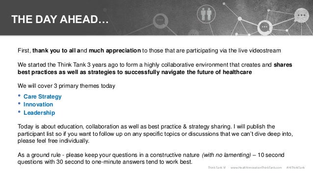 Think Tank VI Overview & Best Practices Slide 2