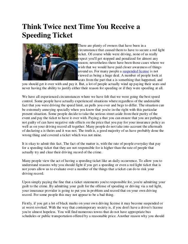 Think Twice Next Time You Receive ASpeeding TicketThere Are Plenty Of  Owners That Have Been In Think Hard About Admitting A Red Light Ticket And  Speeding ...