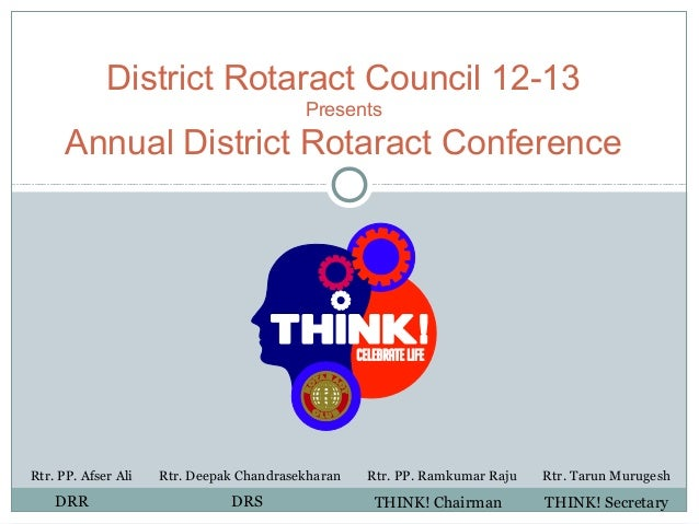 District Rotaract Council 12-13                                          Presents      Annual District Rotaract Conference...