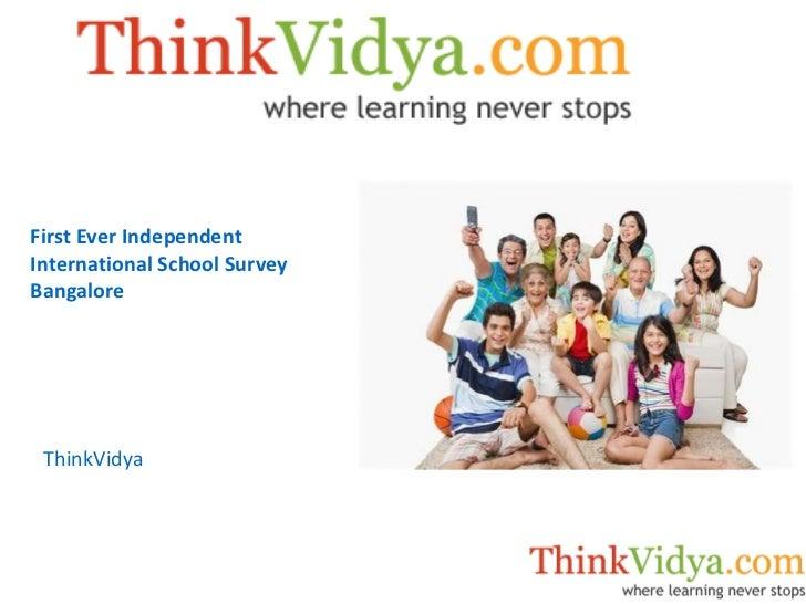 ThinkVidya First Ever Independent International School Survey Bangalore