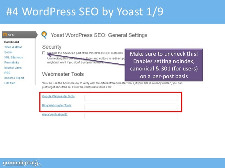 #4 WordPress SEO by Yoast 1/9                      Make sure to uncheck this!                       Enables setting noinde...