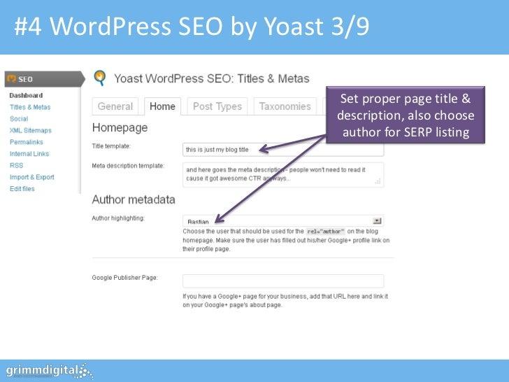 #4 WordPress SEO by Yoast 3/9                           Set proper page title &                          description, also...