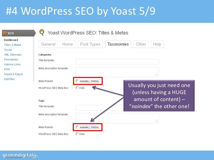 #4 WordPress SEO by Yoast 5/9                       Usually you just need one                        (unless having a HUGE...