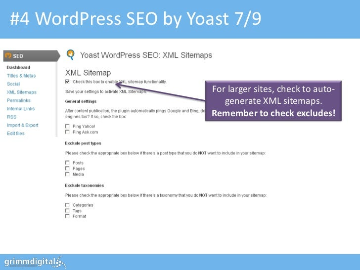#4 WordPress SEO by Yoast 7/9                       For larger sites, check to auto-                          generate XML...