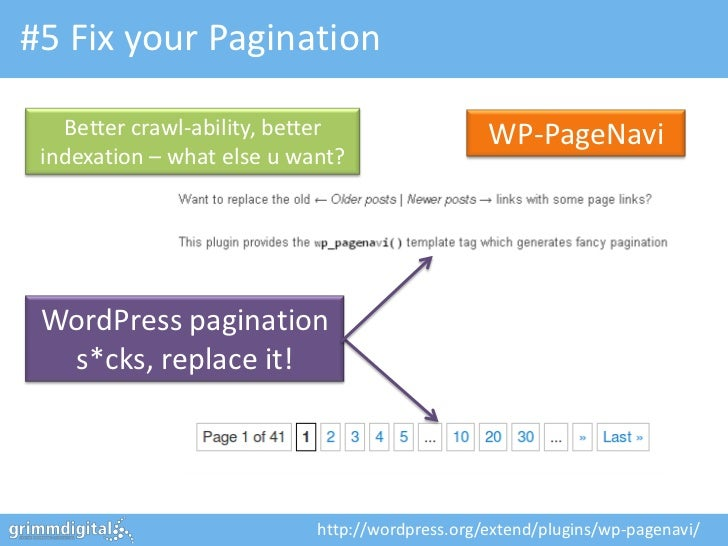 #5 Fix your Pagination   Better crawl-ability, better                  WP-PageNavi indexation – what else u want? WordPres...