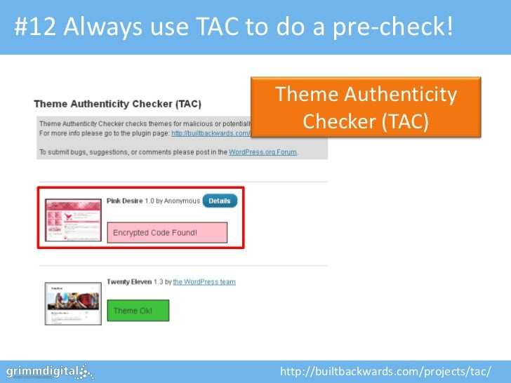 #12 Always use TAC to do a pre-check!                     Theme Authenticity                       Checker (TAC)          ...