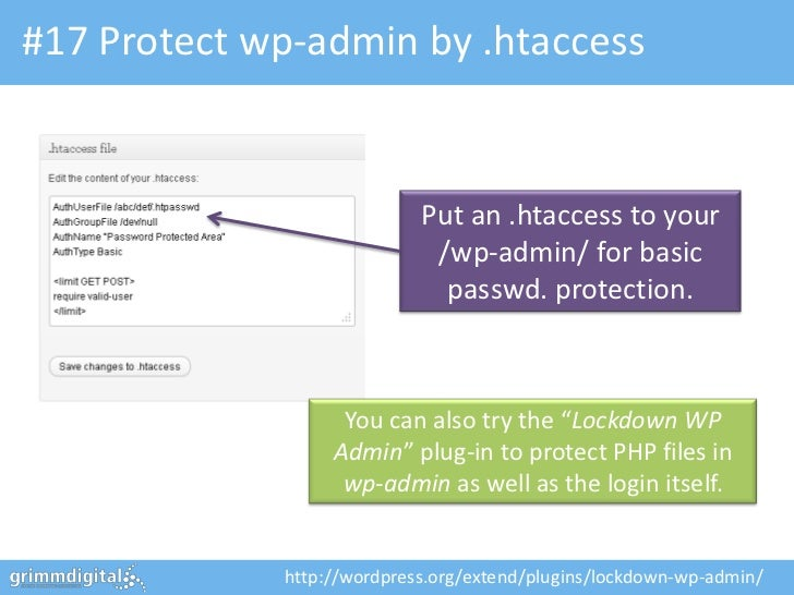 #17 Protect wp-admin by .htaccess                            Put an .htaccess to your                             /wp-admi...