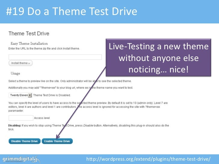 #19 Do a Theme Test Drive                        Live-Testing a new theme                           without anyone else   ...
