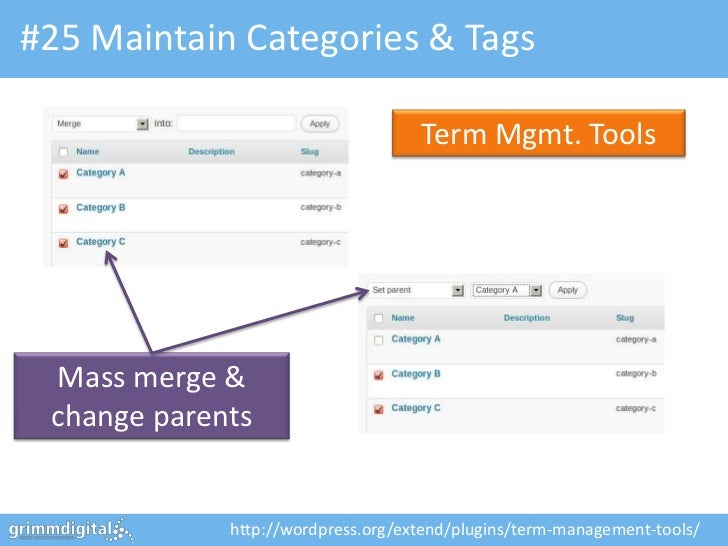 #25 Maintain Categories & Tags                                    Term Mgmt. Tools Mass merge & change parents            ...