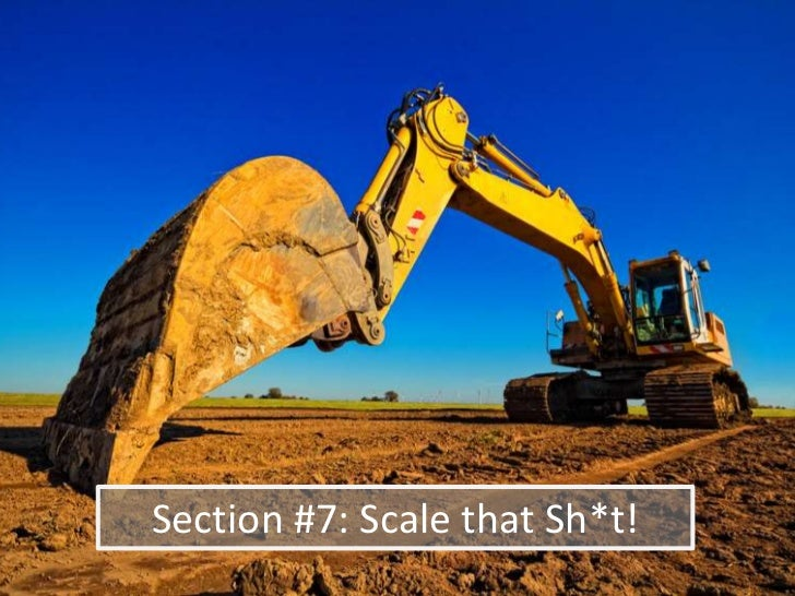 Section #7: Scale that Sh*t!