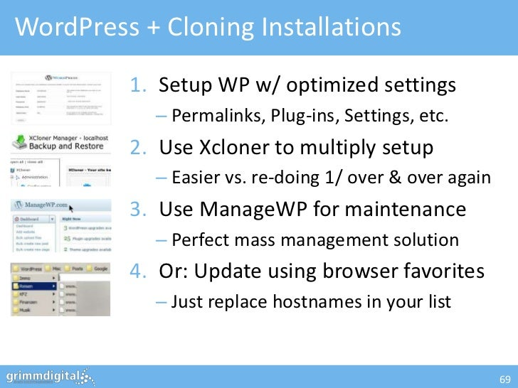 WordPress + Cloning Installations         1. Setup WP w/ optimized settings            – Permalinks, Plug-ins, Settings, e...
