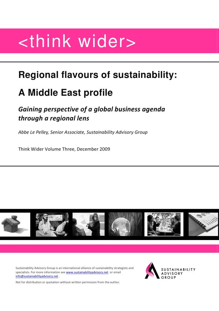 <think wider>   Regional flavours of sustainability:   A Middle East profile   Gaining perspective of a global business ag...