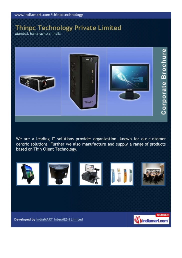 Thinpc Technology Private LimitedMumbai, Maharashtra, IndiaWe are a leading IT solutions provider organization, known for ...
