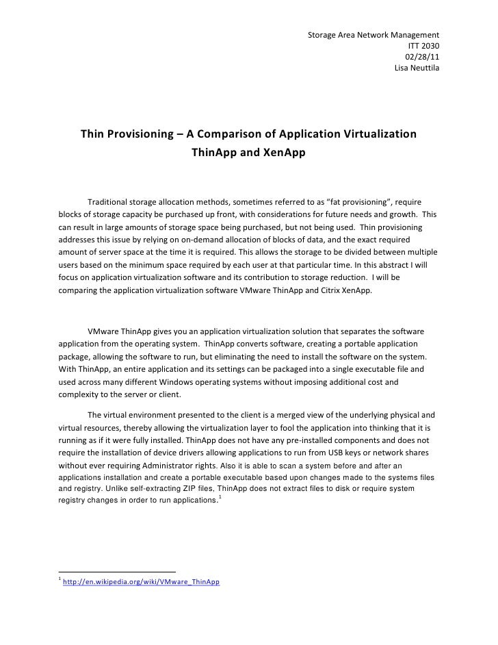 Thin Provisioning – A Comparison of Application Virtualization<br />ThinApp and XenApp<br />Traditional storage allocation...