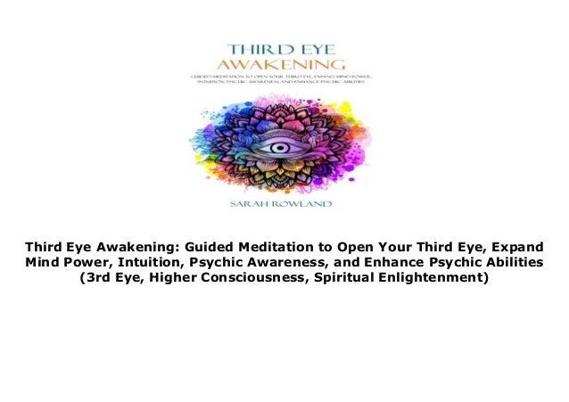 Third Eye Awakening: Guided Meditation to Open Your Third Eye, Expand…