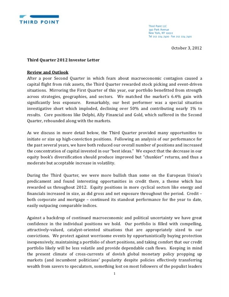 October 3, 2012Third Quarter 2012 Investor LetterAfter a poor Second Quarter in which fears about macroeconomic contagion ...