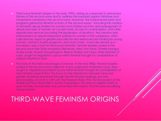 third wave feminism and advertising Third wave feminist linguistics and the analysis of sexism  convincingly as a  man the advertisement ridicules men as much as women, suggesting that men.