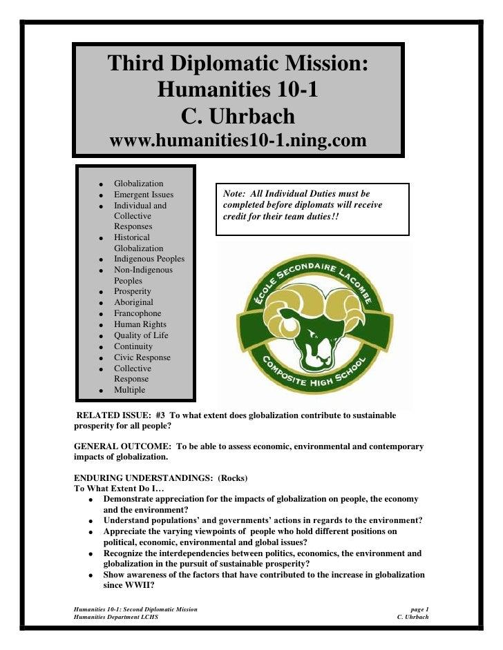Third Diplomatic Mission:  Humanities 10-1C. Uhrbachwww.humanities10-1.ning.com<br />GlobalizationEmergent IssuesIndividua...