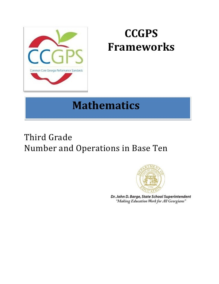 CCGPS                   Frameworks           MathematicsThird GradeNumber and Operations in Base Ten