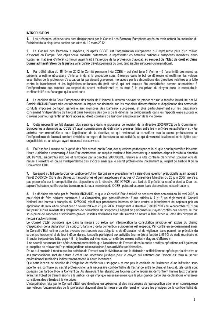 INTRODUCTION1. Les présentes, observations sont développées par le Conseil des Barreaux Européens après en avoir obtenu l'...