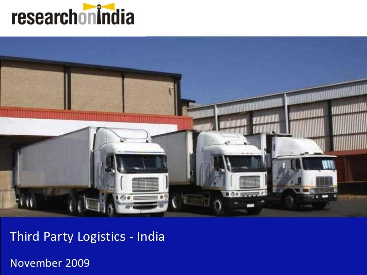 Third Party Logistics - IndiaNovember 2009