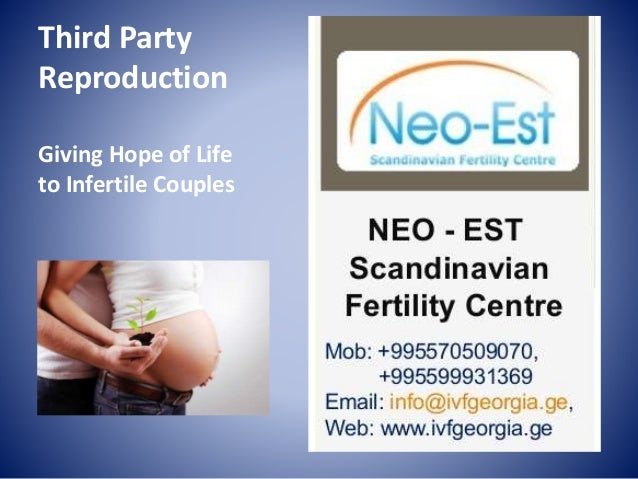 Third Party Reproduction Giving Hope of Life to Infertile Couples