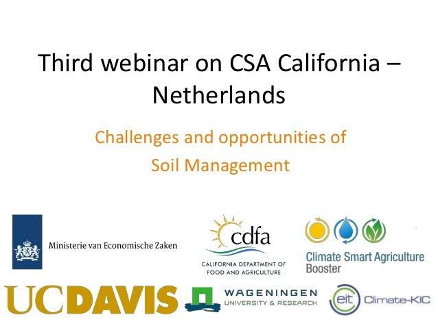 Third webinar on CSA California – Netherlands Challenges and opportunities of Soil Management