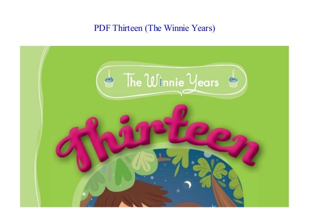 E Books Thirteen The Winnie Years New 2018