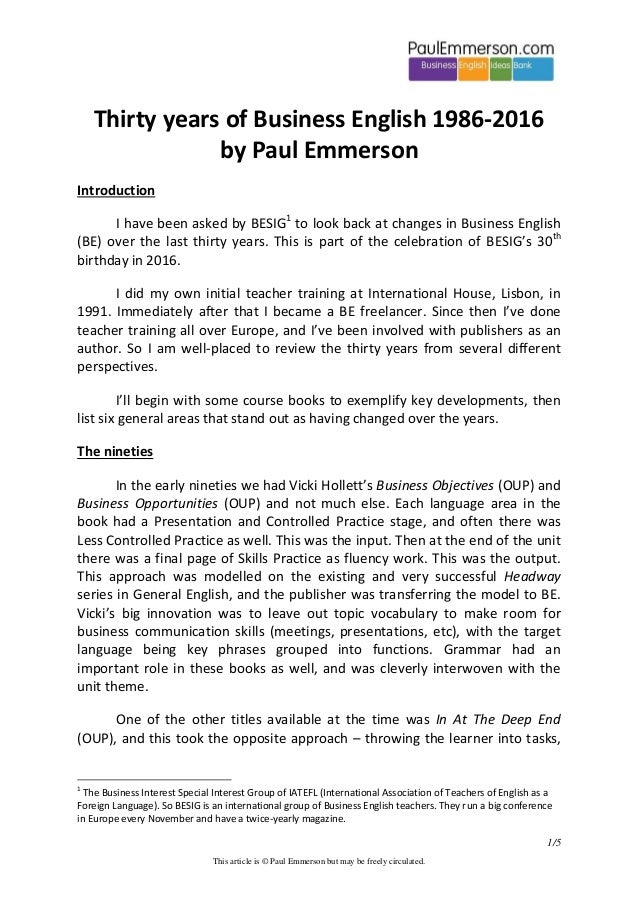 1/5 This article is © Paul Emmerson but may be freely circulated. Thirty years of Business English 1986-2016 by Paul Emmer...
