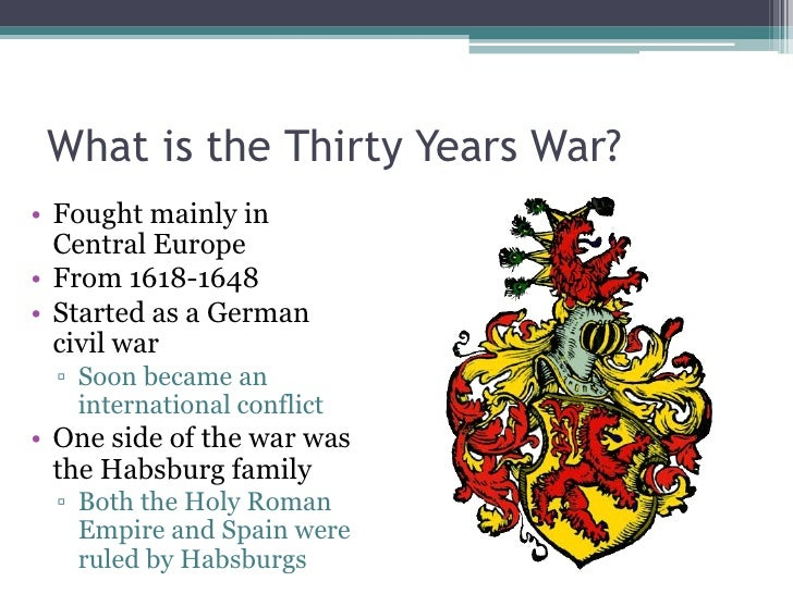 the thirty years war essay The peace of westphalia ended the 30 years war which ravaged much of germany the treaty established the still conorstone of modern diplomacy that states are soverign before westphalia there were other contending structures, most notably that of international religious organizations such as the.